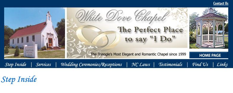 White Dove Wedding Chapel in Wendell is a romantic setting for your wedding.